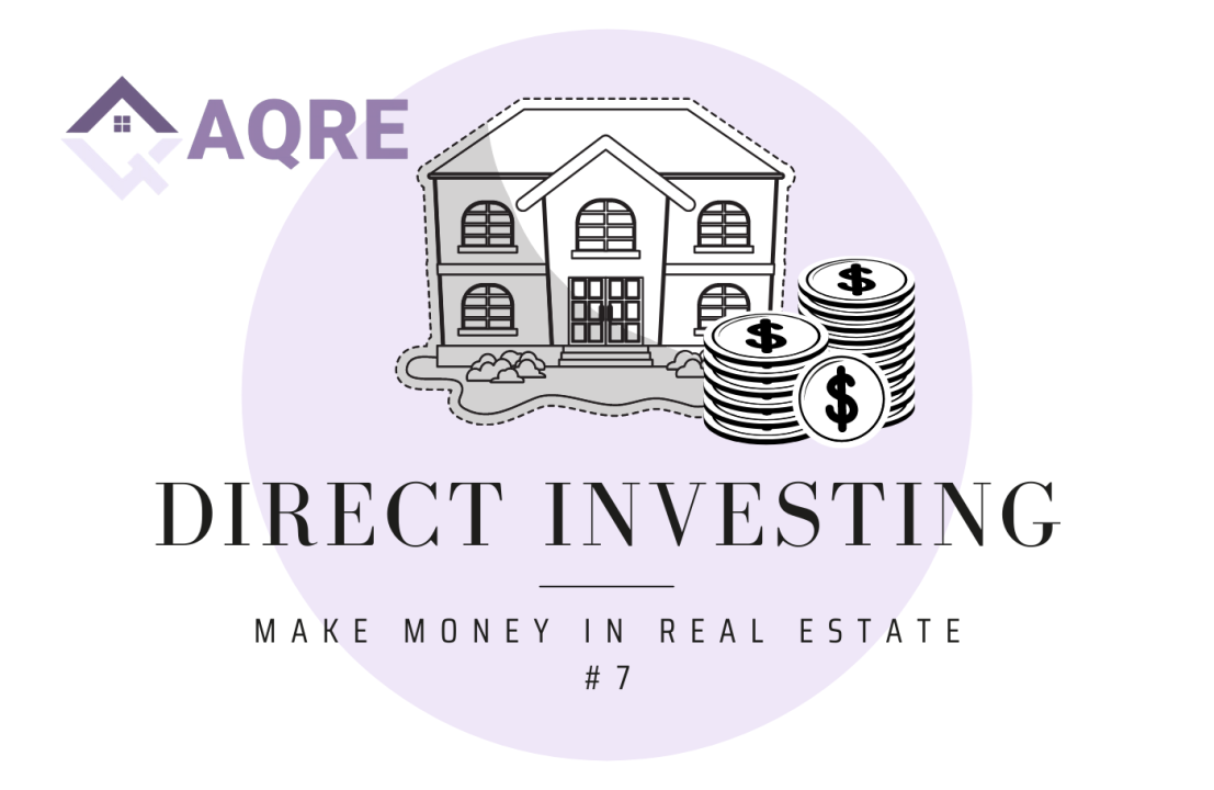 AQRE Guide to Making Money in Real Estate: Direct Investing